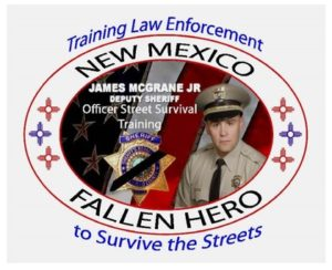 13th Annual Deputy James McGrane Officer Street Survival Training- ABQ, NM @ Embassy Suites Hotel | Albuquerque | New Mexico | United States